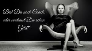 Bist Du noch Coach